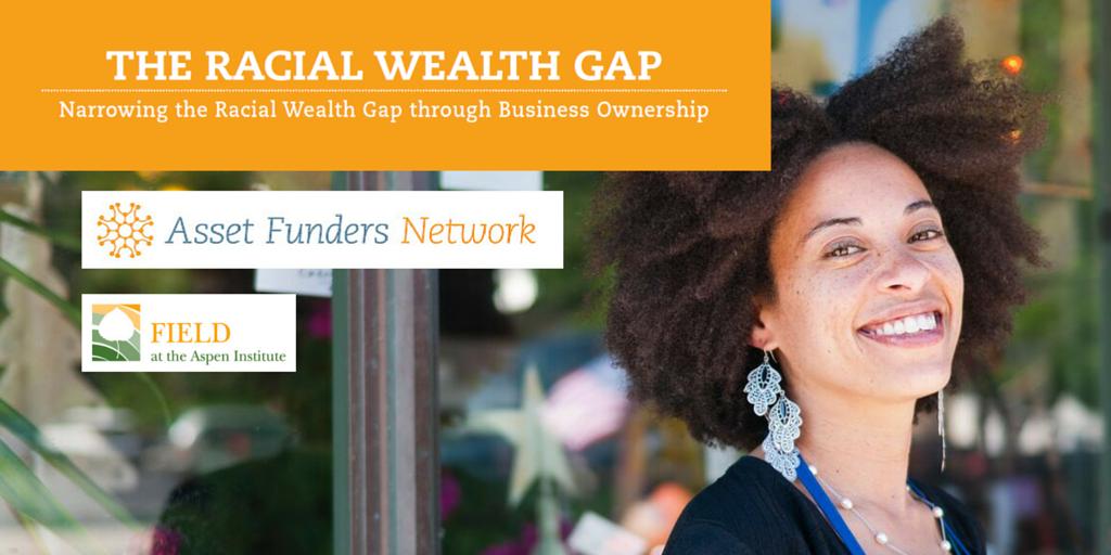 "FIELD AFN ""Narrowing the Racial Wealth Gap"" report social media image 3"
