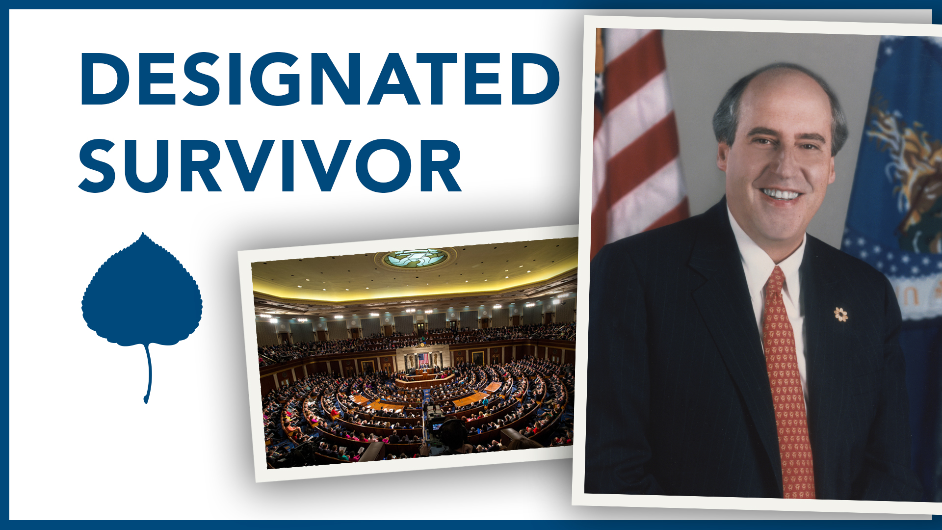 Designated Survivor for the State of the Union Address