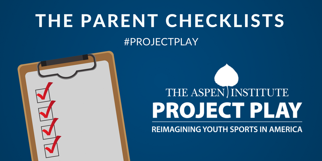 Project Play Checklists: 10 Questions for Parents