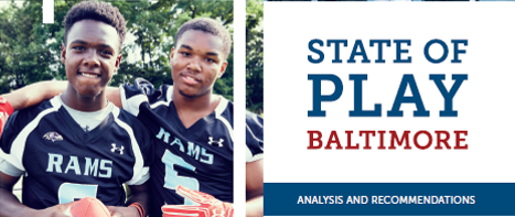 State of Play: Baltimore