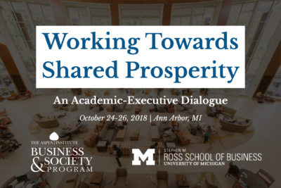 Working Towards Shared Prosperity: An Academic-Executive Dialogue