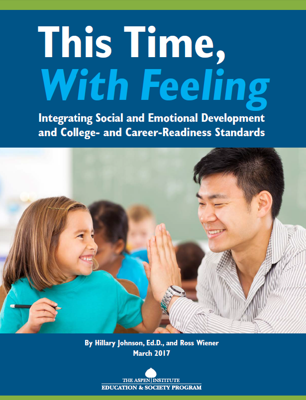 This Time, With Feeling: Integrating Social and Emotional Development and College- and Career-Readiness Standards
