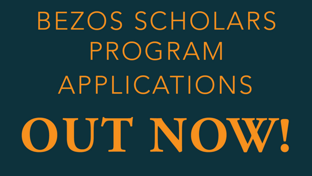 Apply to Be a 2018 Bezos Scholar!