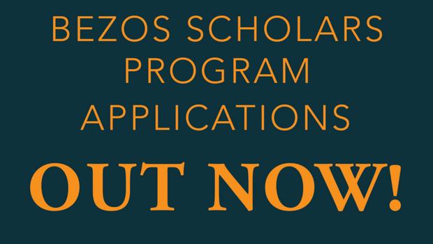 Apply to Be a 2018 Bezos Scholar!