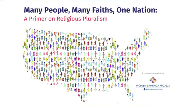Many People, Many Faiths, One Nation: A Primer on Religious Pluralism