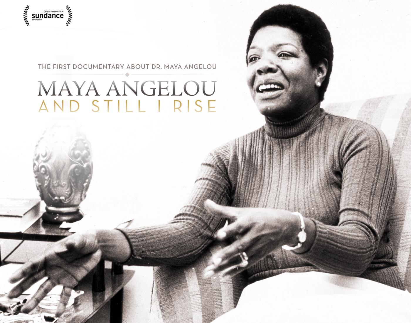 NEW VIEWS - Maya Angelou: And Still I Rise