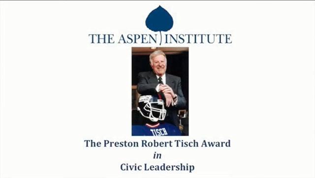 The Aspen Institute Preston Robert Tisch Award in Civic Leadership