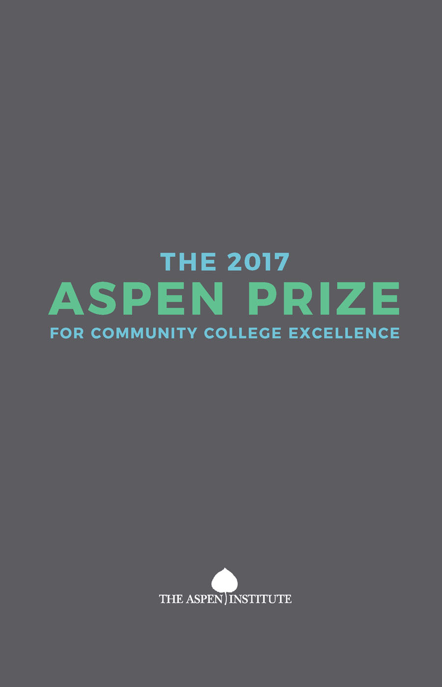 2017 Aspen Prize for Community College Excellence