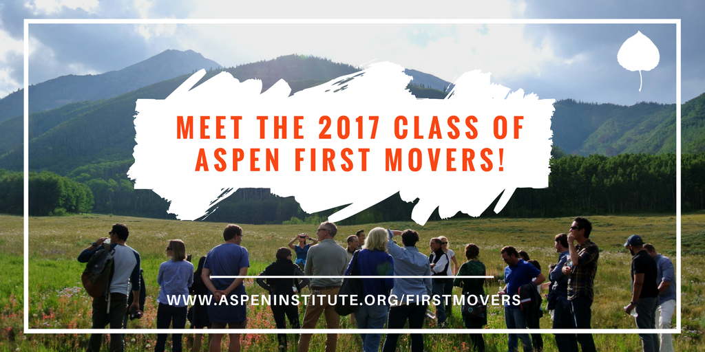 Meet the 2017 First Mover Fellows!