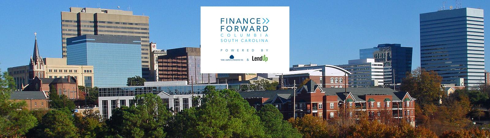 Finance Forward: Columbia, South Carolina