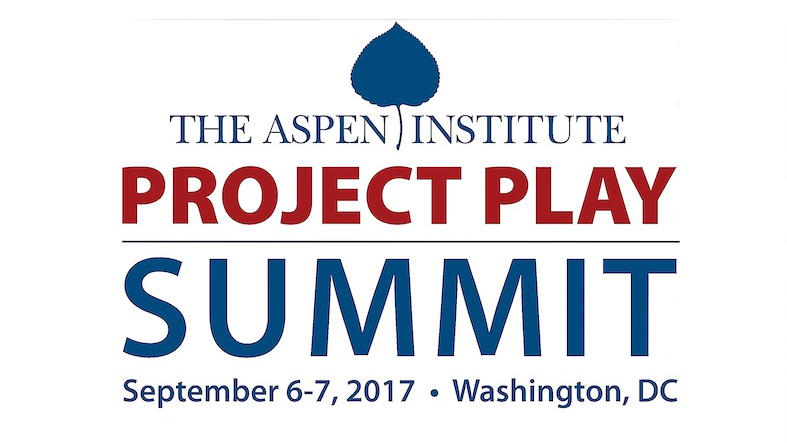 2017 Project Play Summit