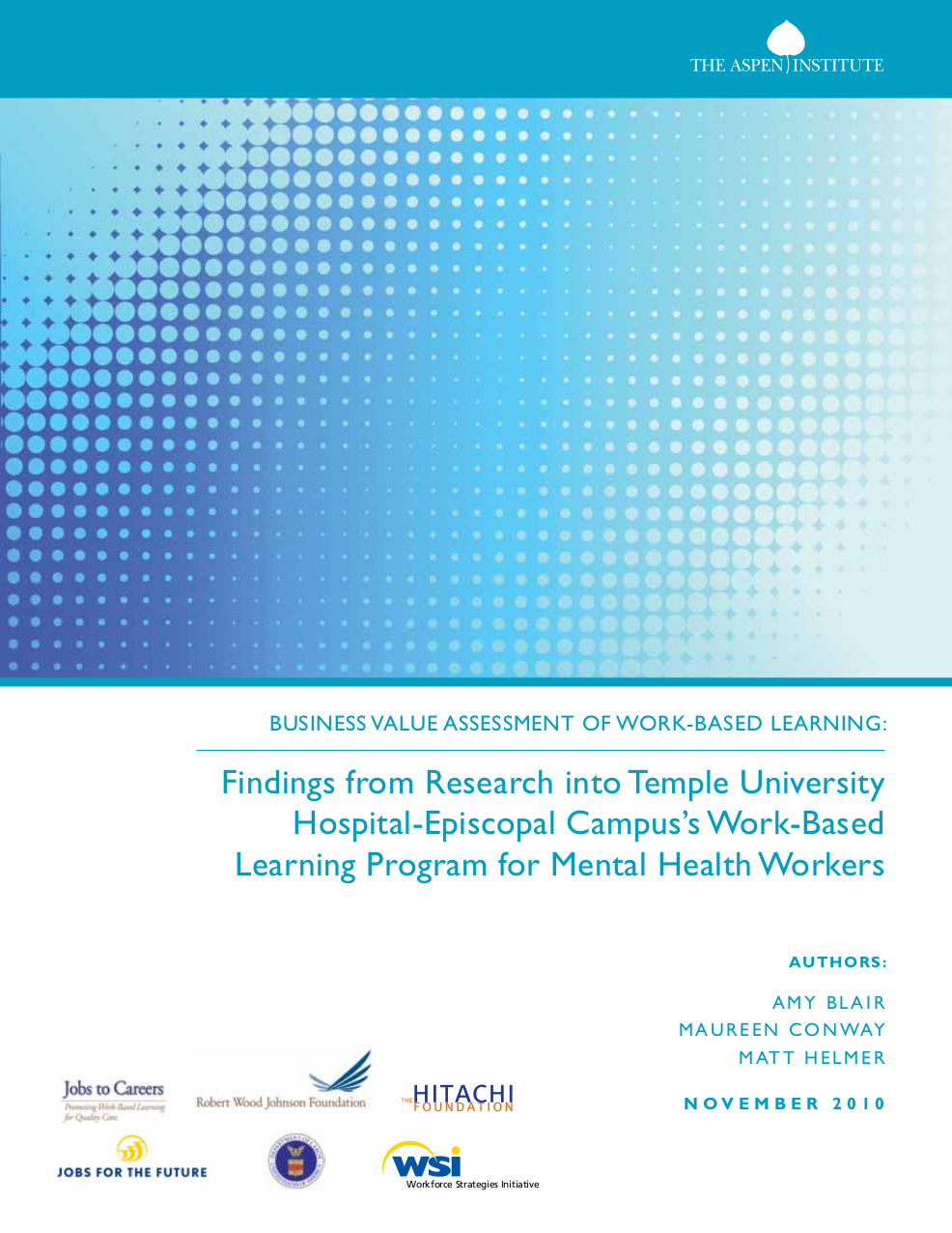 Business Value Assessment Of Work Based Learning The Aspen Institute