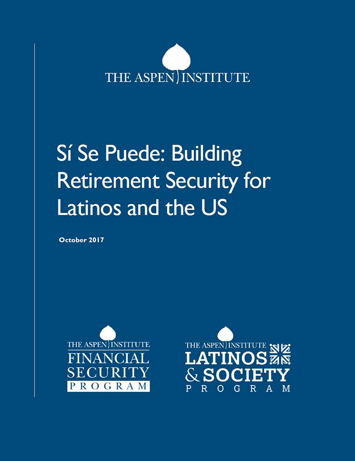 Building Retirement Security for Latinos and the US