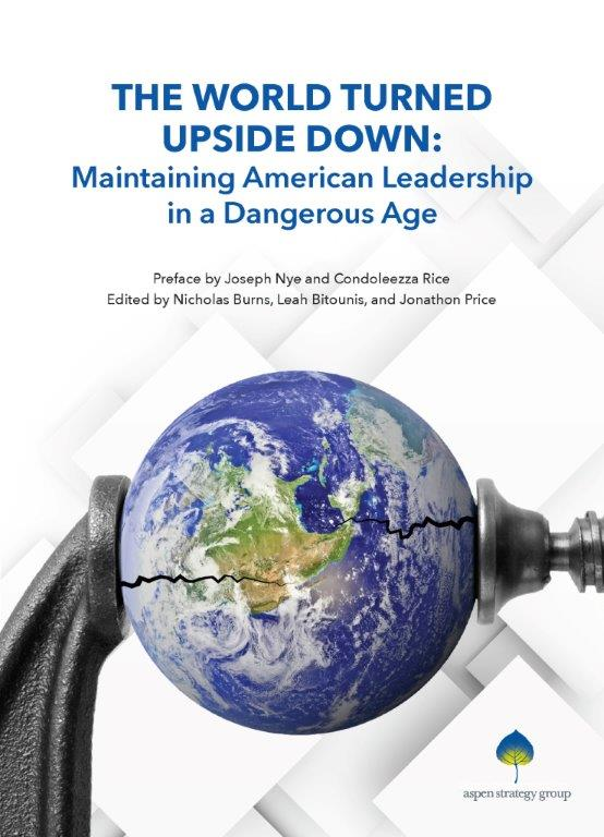 The world turned upside down maintaining american leadership in a aspen policy books is a series of annual publications on the united states most pressing foreign policy and national security issues sciox Gallery