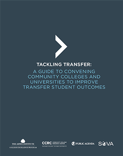 Tackling Transfer: A Guide to Convening Community Colleges and Universities