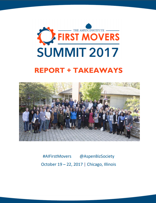 2017 Aspen First Movers Summit Report