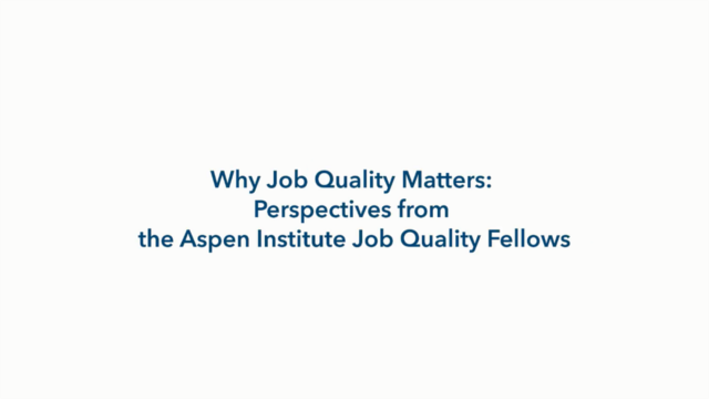 Why Job Quality Matters