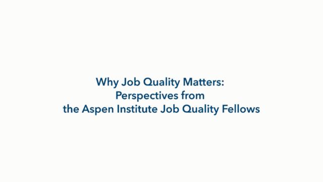 Why Job Quality Matters