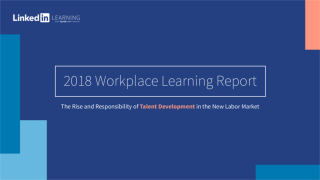LinkedIn 2018 Workplace Learning Report