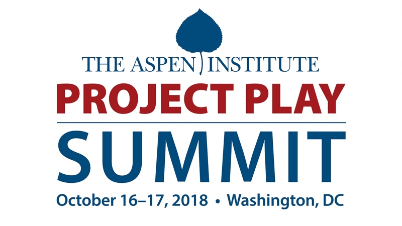 Get Ready for the 2018 Project Play Summit