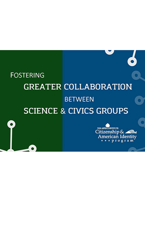 Fostering Greater Collaboration Between Science & Civics Groups