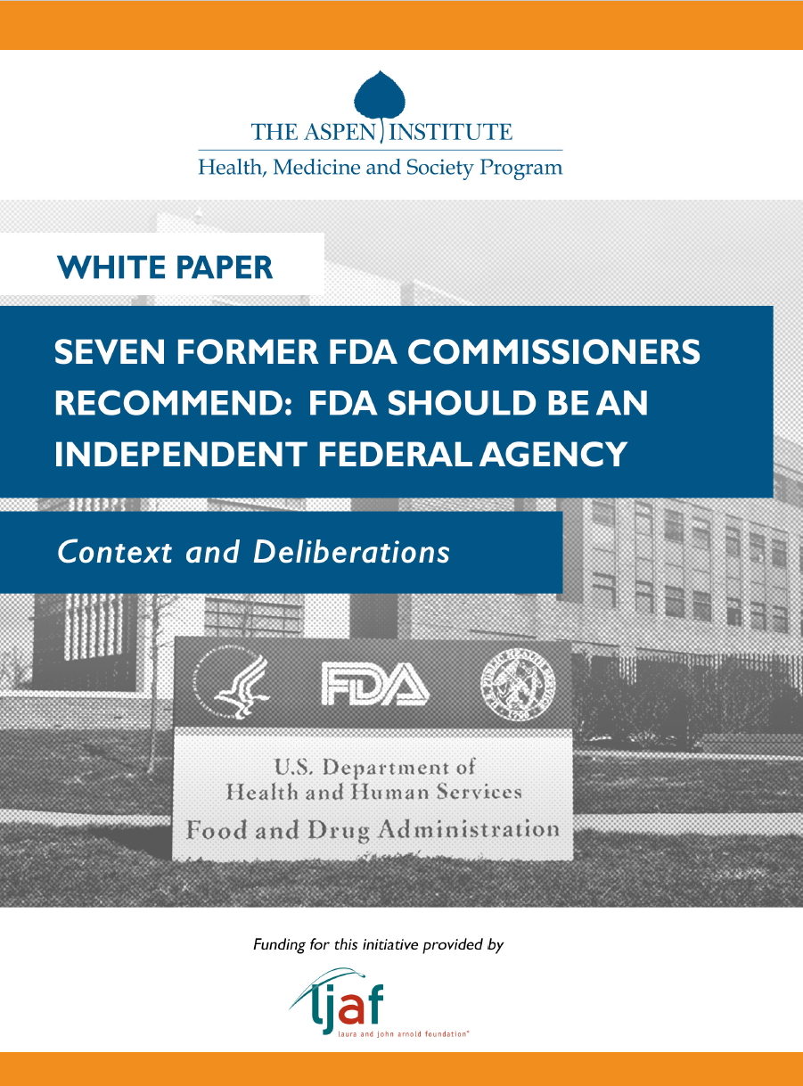 Context & Evidence: Why an Independent FDA?