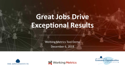Great Jobs Drive Exceptional Results: Working Metrics Tool Demo