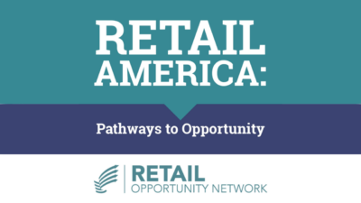 Retail America: Pathways to Opportunity - Retail Opportunity Network