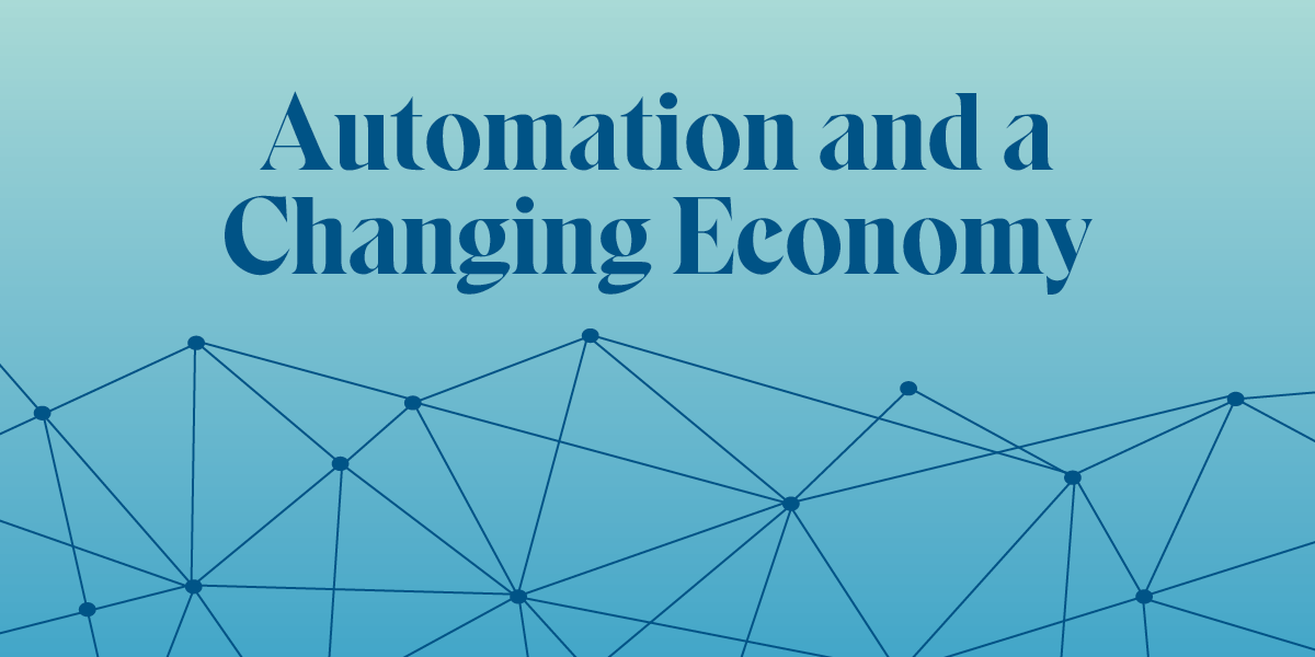 Automation and a Changing Economy - The Aspen Institute