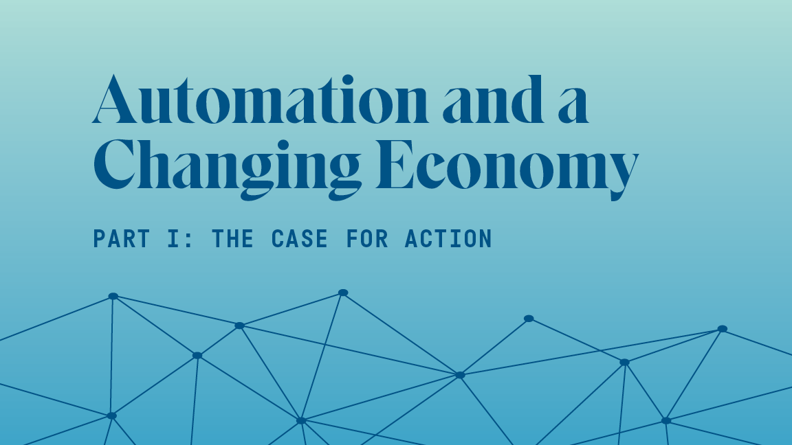 Automation and a Changing Economy: The Case for Action - The Aspen