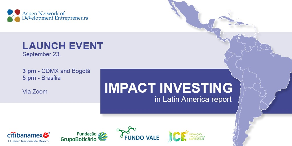 Launch Event: Impact Investing in Latin America Report