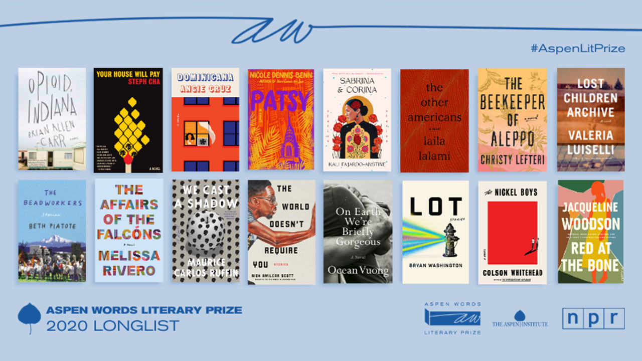 Aspen Words Literary Prize Announces Longlist of 16 Titles for 2020 Award - The Aspen Institute