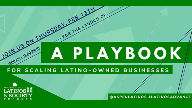 A Playbook for Scaling Latino-Owned Businesses