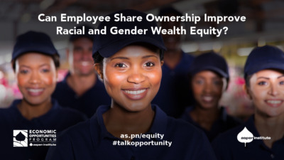 Can Employee Share Ownership Improve Racial and Gender Wealth Equity? Fri, Oct 16, 2 p.m. ET. RSVP: as.pn/equity Tweet #talkopportunity