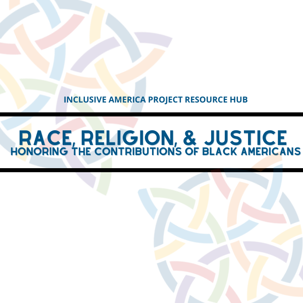 Resource Hub: Race, Religion, & Justice