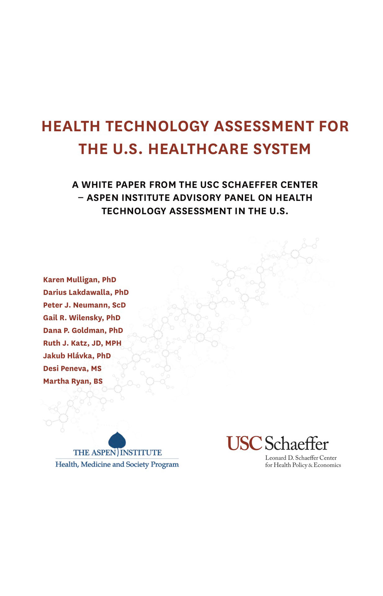 Health Technology Assessment for the US Healthcare System