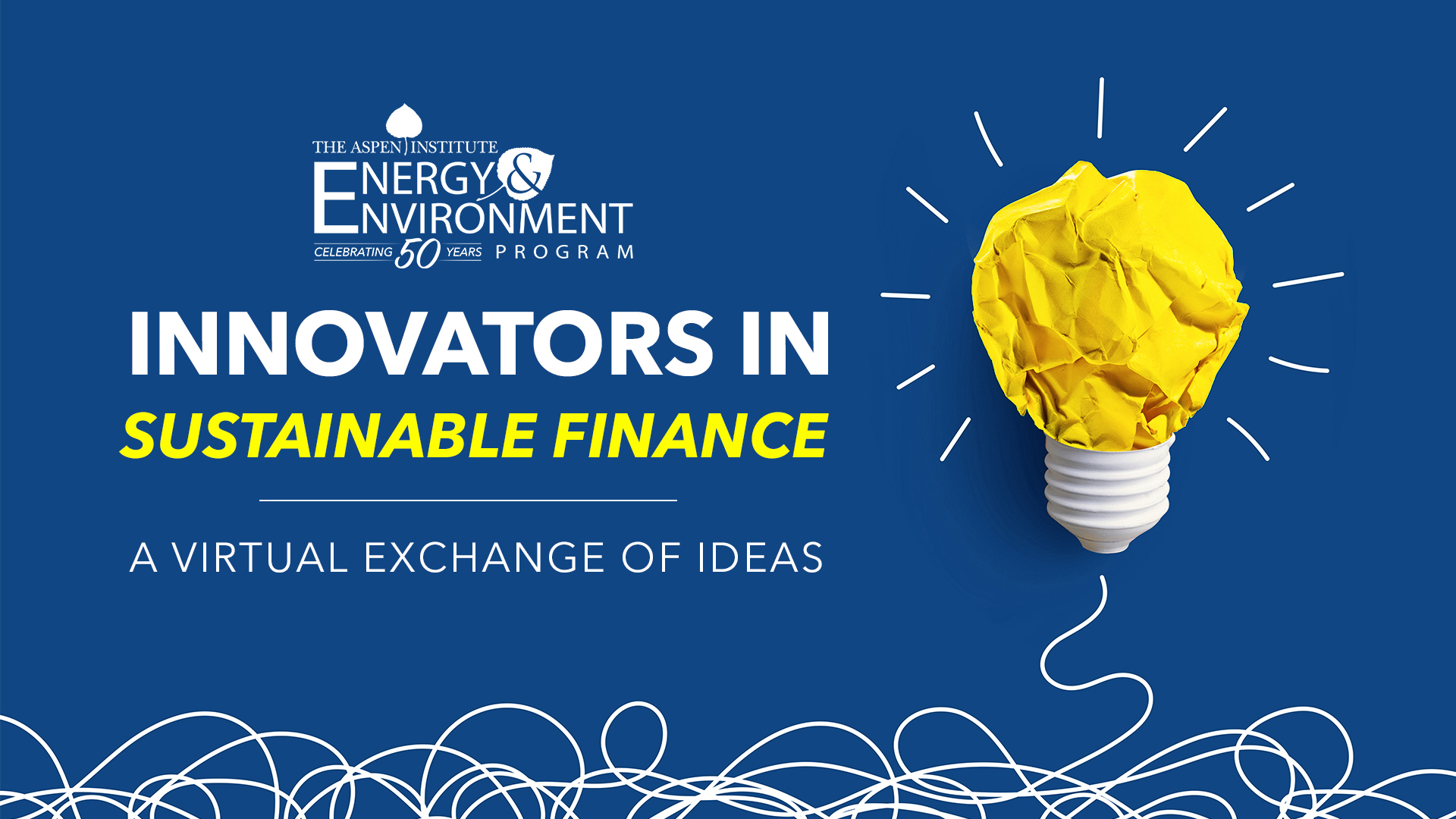 Innovators In Sustainable Finance: A Virtual Exchange of Ideas