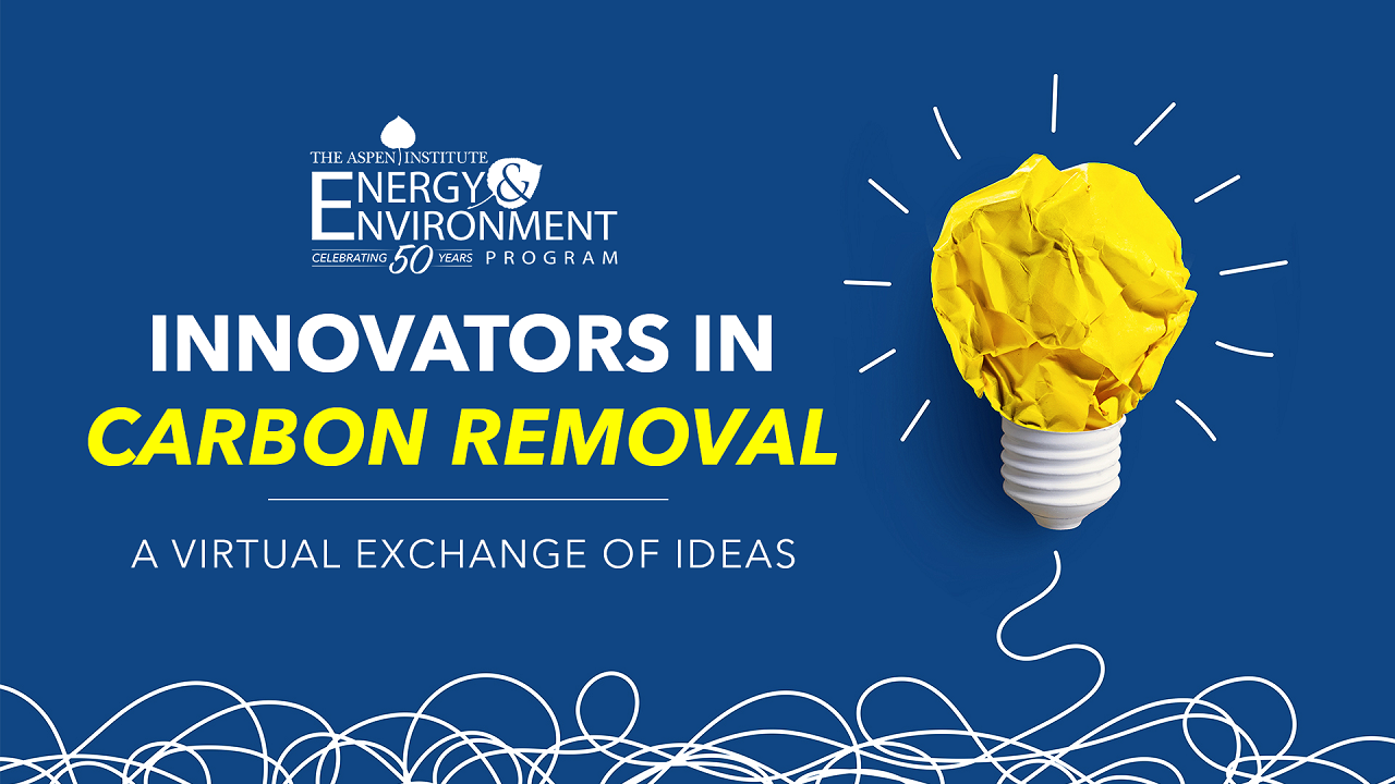 Innovators In Carbon Removal: A Virtual Exchange of Ideas