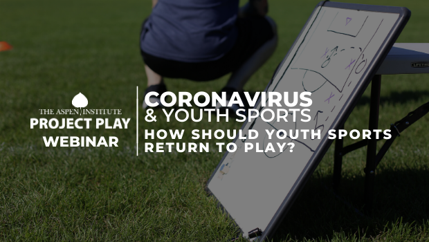 COVID-19 and Youth Sports: How Should Youth Sports Return to Play?
