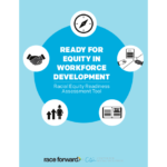 "Cover page: ""Ready for Equity in Workforce Development: Racial Equity Readiness Assessment Tool"""