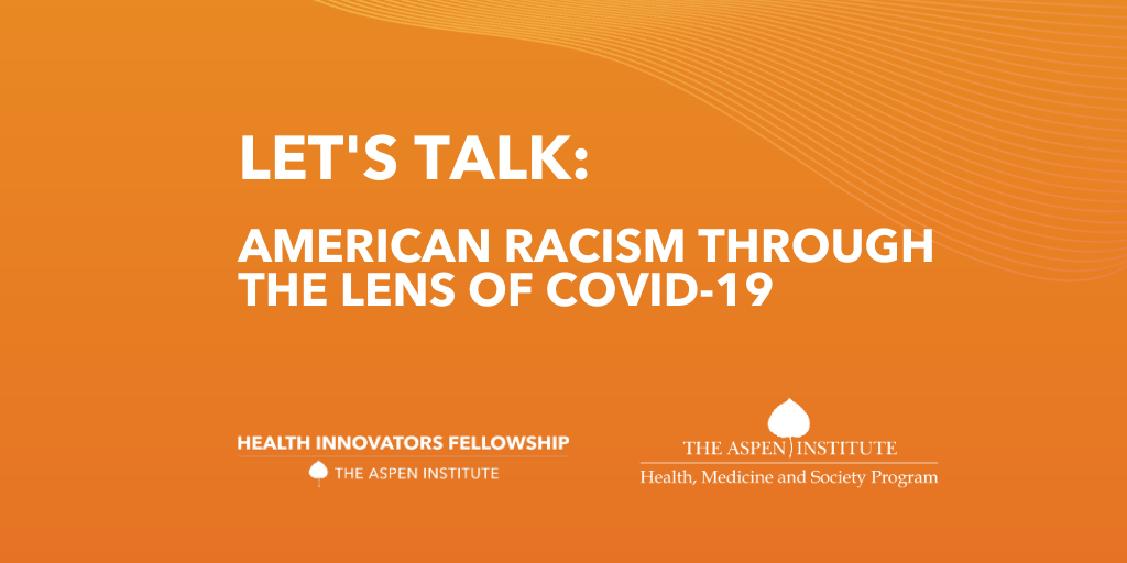 Let's Talk: American Racism Through the Lens of COVID-19