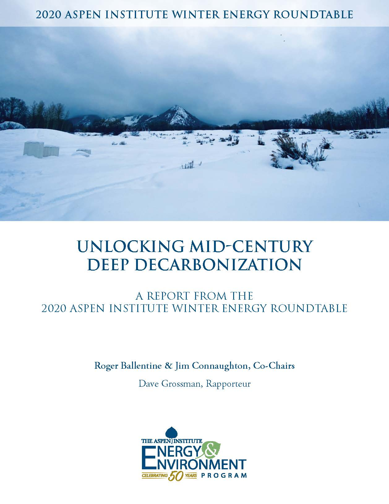 UNLOCKING MID-CENTURY DEEP DECARBONIZATION