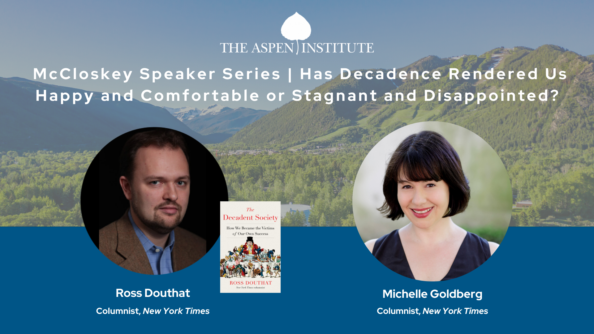The Decadent Society with Ross Douthat