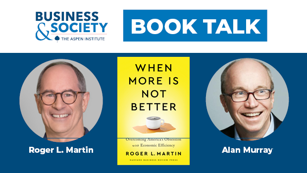 Book Talk: Overcoming America's Obsession with Economic Efficiency