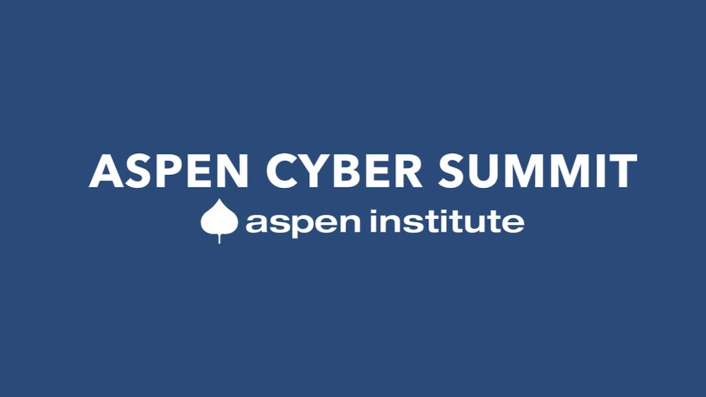 2021 Aspen Cyber Summit to Feature Key Leaders