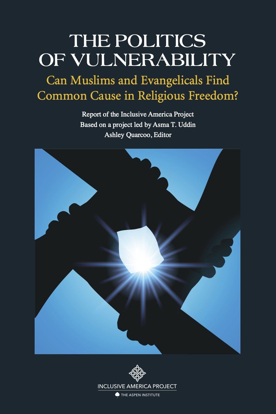 The Politics of Vulnerability: Can Muslims and Evangelicals Find Common Cause in Religious Freedom?