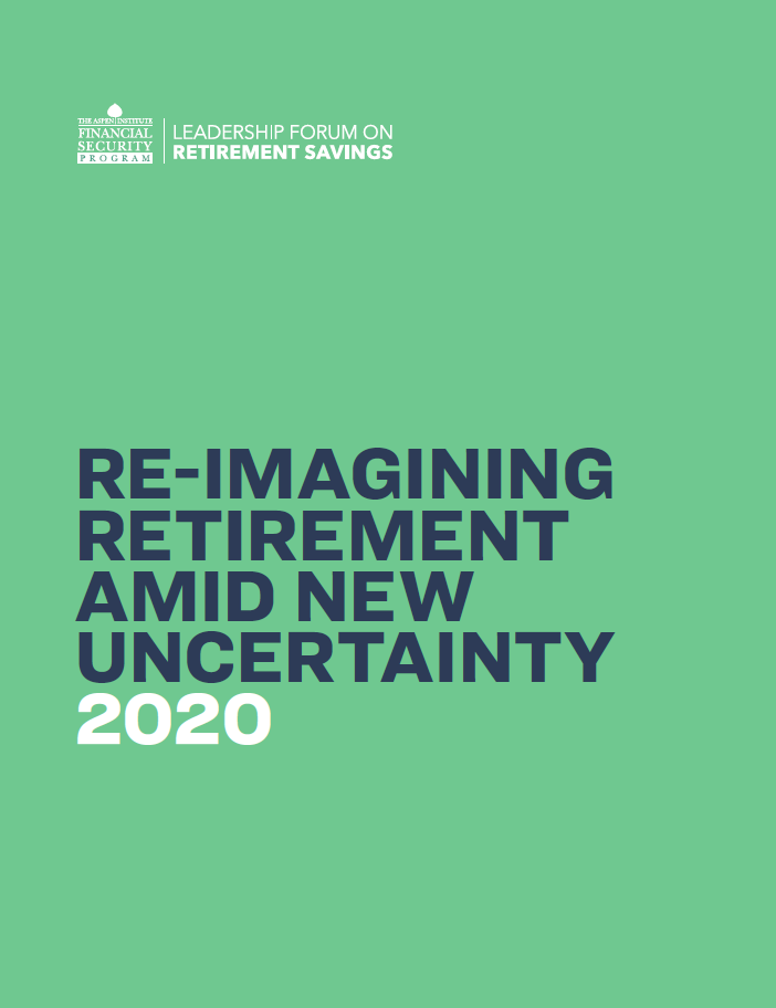 Re-Imagining Retirement Amid New Uncertainty 2020