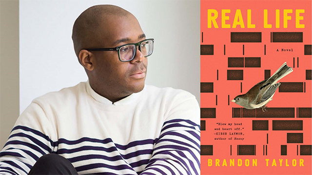 Brandon Taylor author of Real Life