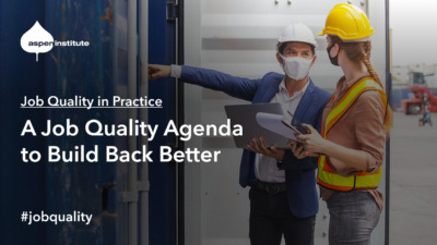 Job Quality in Practice Webinar: A Job Quality Agenda to Build Back Better, Fri, Jan 22, 2:00 p.m. ET. #jobquality