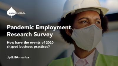 "Foreground: ""Pandemic Employment Research Survey: How have the events of 2020 shaped business practices?"" Background: Photo of a Black woman worker wearing a hard hat, reflector vest, and face mask."